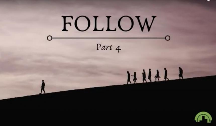 Follow Part 4