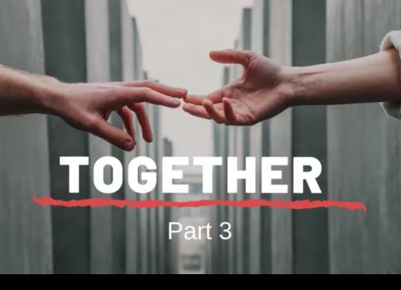 Together Part 3