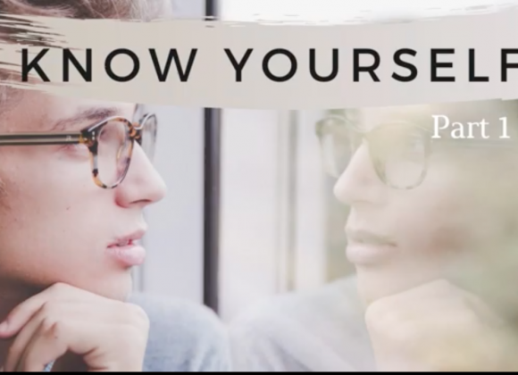 Know Yourself Part 1
