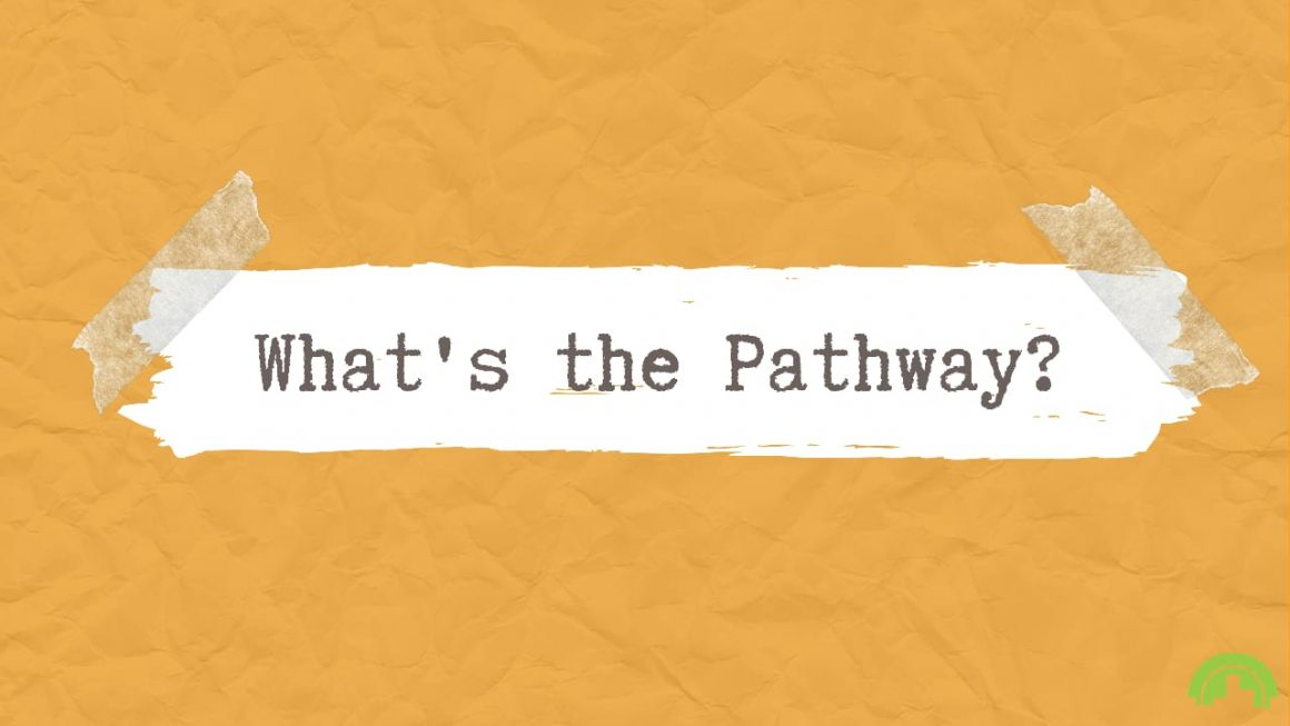 What's the Pathway
