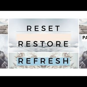 Reset, Restore and Refresh Part1