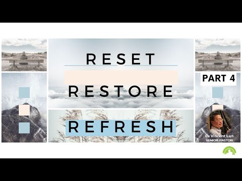 Reset, Restore and Refresh – Part 4