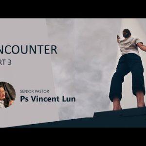 Encounter – Part 3