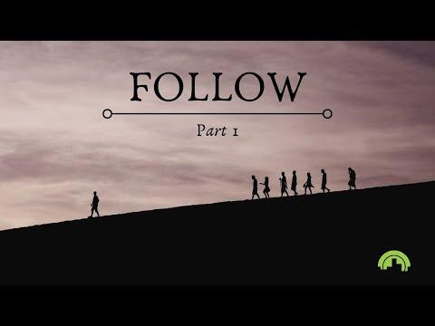 Follow Part 1