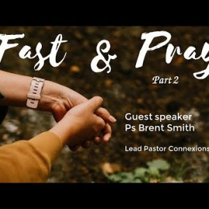 Fast And Pray Part 2