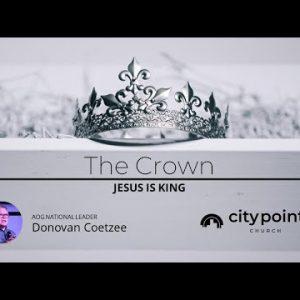 The Crown – Jesus is King