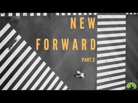New Forward Part 2