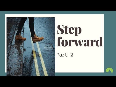Step Forward – Part 2