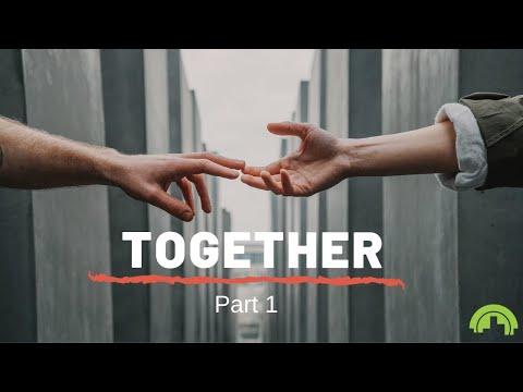 Together Part 1