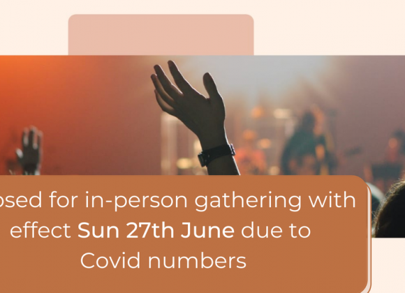 In person gatherings temporarily closed – covid 3rd wave