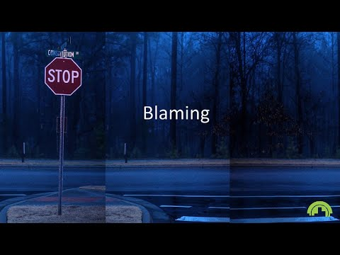 What Do I Need to Stop Doing  – Blaming