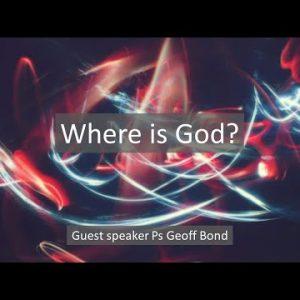 Where is God – P1